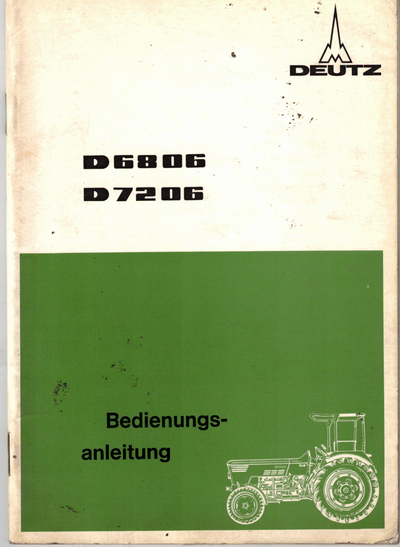 Bedienungsanleitung Deutz D 68 06 und D 72 06